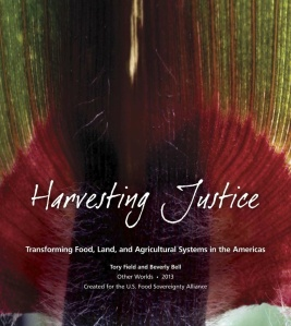 Harvesting Justice-Transforming Food Land Ag
